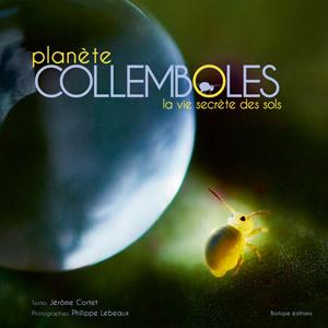 ouvrage_planete_collemboles_-_la_vie_secrete_des_sols_2015