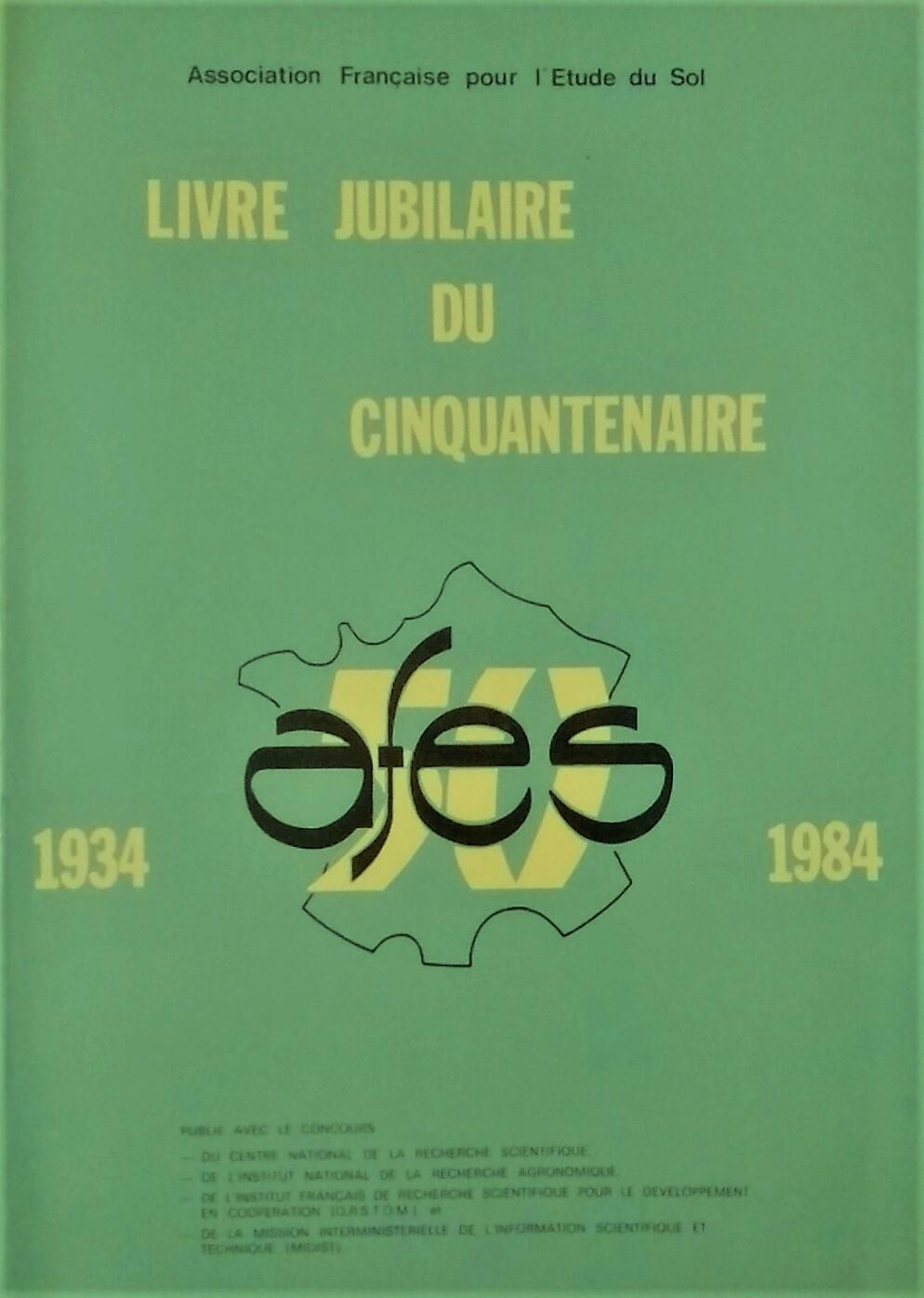 Livre Jubilaire du Cinquantenaire Afes - 1934-1984